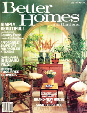 Better Homes and Gardens May 1985