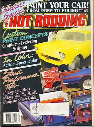 Popular Hot Rodding April 1988