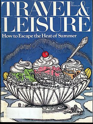 Travel & Leisure July 1977