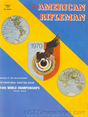 American Rifleman March 1970